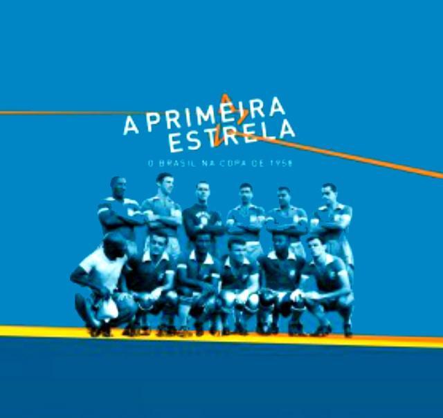 museu-do-futebol_mostra-a-primeira-estrela-o-brasil-na-copa-de-1958
